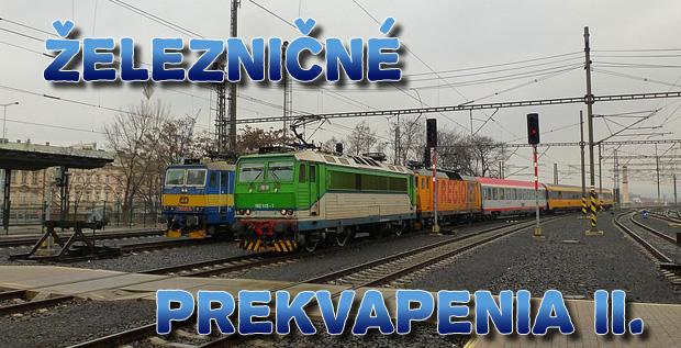 Železničné prekvapenia II