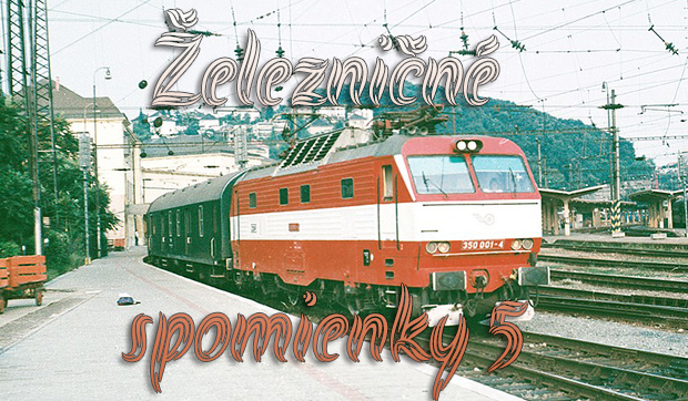 Železničné spomienky 5