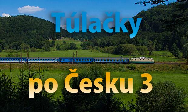 Túlačky po Česku 3
