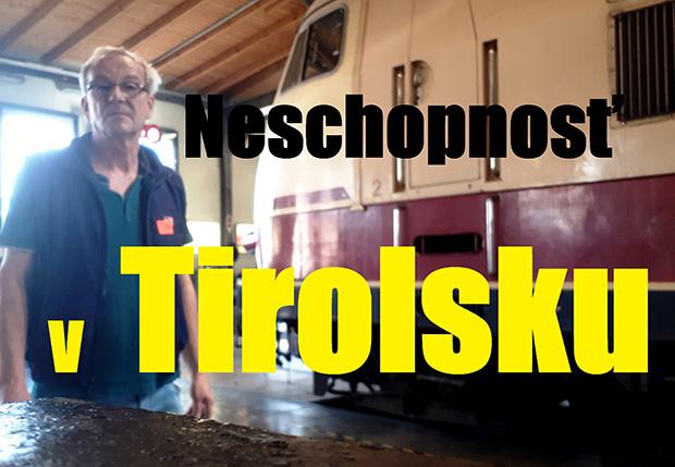 Neschopnosť v Tirolsku II. diel