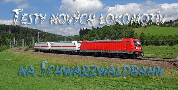 Testy nov�ch lokomot�v na Schwarzwaldbahn