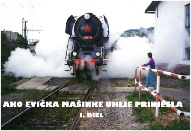 Ako Evička mašinke uhlie priniesla