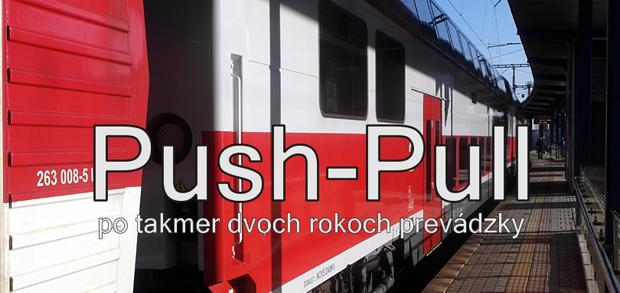 Push-Pull po takmer dvoch rokoch prevádzky