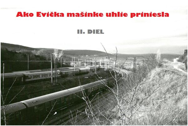 Ako Evička mašinke uhlie priniesla II.diel