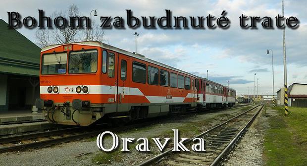 Bohom zabudnuté trate - Oravka (bývalá trať Trstená - Suchá Hora)
