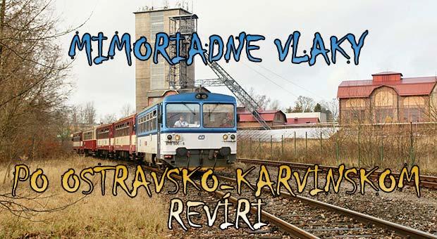 Mimoriadne vlaky po Ostravsko-Karvinskom revíri