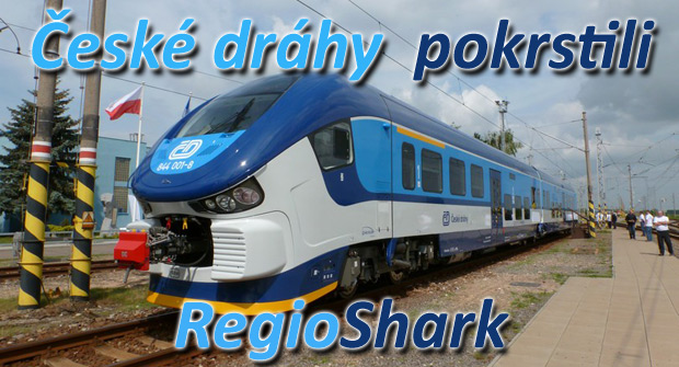 České dráhy pokrstili RegioSharka