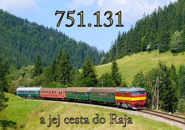 751.131 a jej cesta do Raja