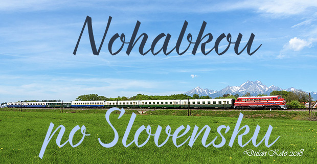 Nohabkou po Slovensku