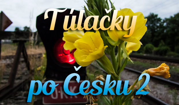 Túlačky po Česku II