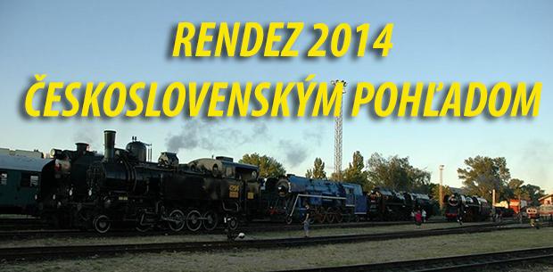 Rendez 2014 Československým pohľadom