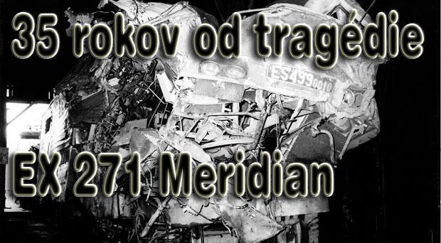 35. výročie tragédie expresu Meridian