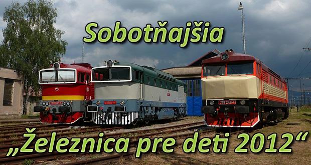 """Sobotňajšia """"Železnica pre deti 2012"""""""