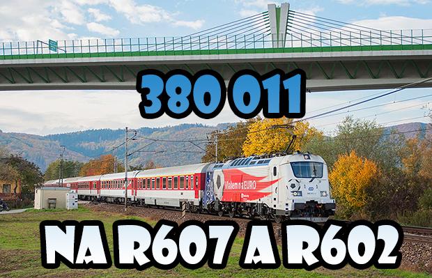 Minireport: 380 011 na R607 a R602