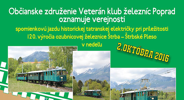 120. výročie ozubnicovej železnice Štrba - Štrbské Pleso