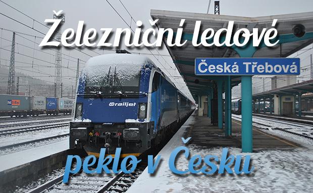 Železniční ledové peklo v Česku