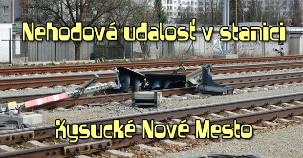 Nehodová udalosť v stanici Kysucké Nové Mesto