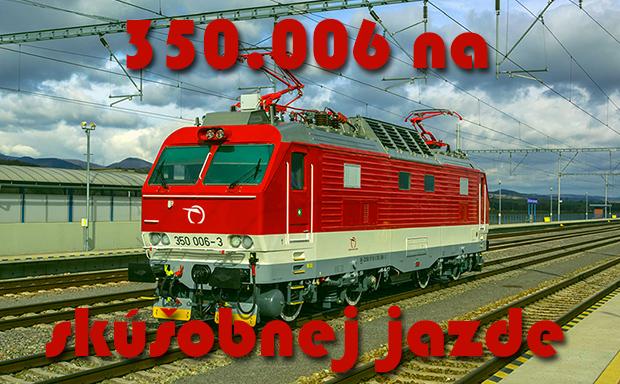350.006 na skúšobnej jazde