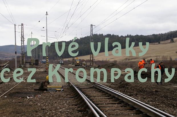 Prvé vlaky cez Kromapachy