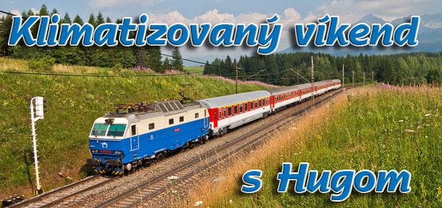 Zeleznicny víkend z hugom