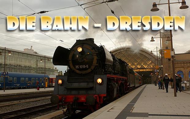 Die BAHN – Dresden