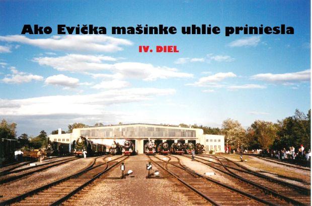 Ako Evička mašinke uhlie priniesla IV.diel